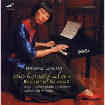 Margaret Leng Tan : She Herself Alone - The Art of The Toy Piano 2 (2010)