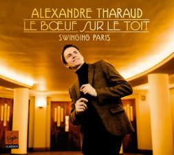 Le Boeuf sur le toit, Swinging Paris, Alexandre Tharaud (piano) et autres artistes, Virgin Classics